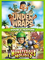 Under Wraps & Monsterous Holiday Double Feature [HD]