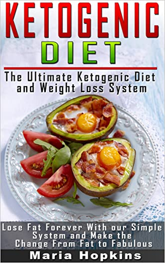 Ketogenic Diet: The Ultimate Ketogenic Diet and Weight Loss System: Avoid the Ketogenic Diet Mistakes! (Keto Diet, Ketogenic Diet for Weight Loss, Ketogenic Diet Recipes)