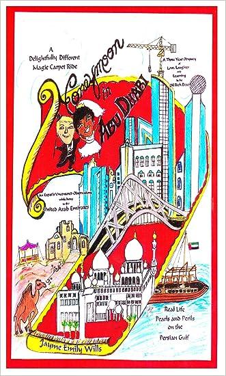 Honeymoon in Abu Dhabi (Honeymoon Adventures Book 1)
