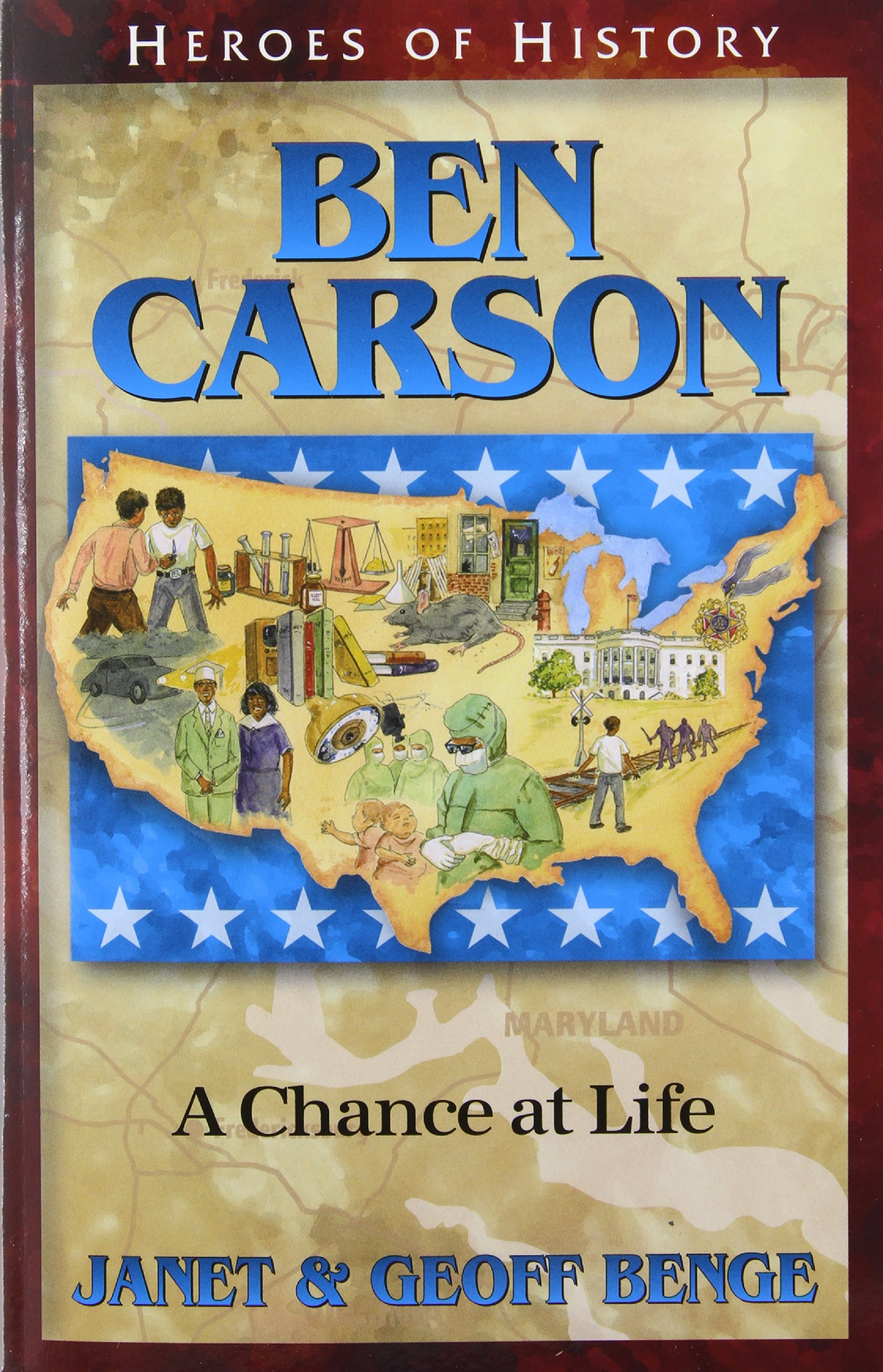 Ben Carson: A Chance at Life (Heroes of History)