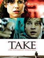Take-Der Tod kreuzt ihren Weg