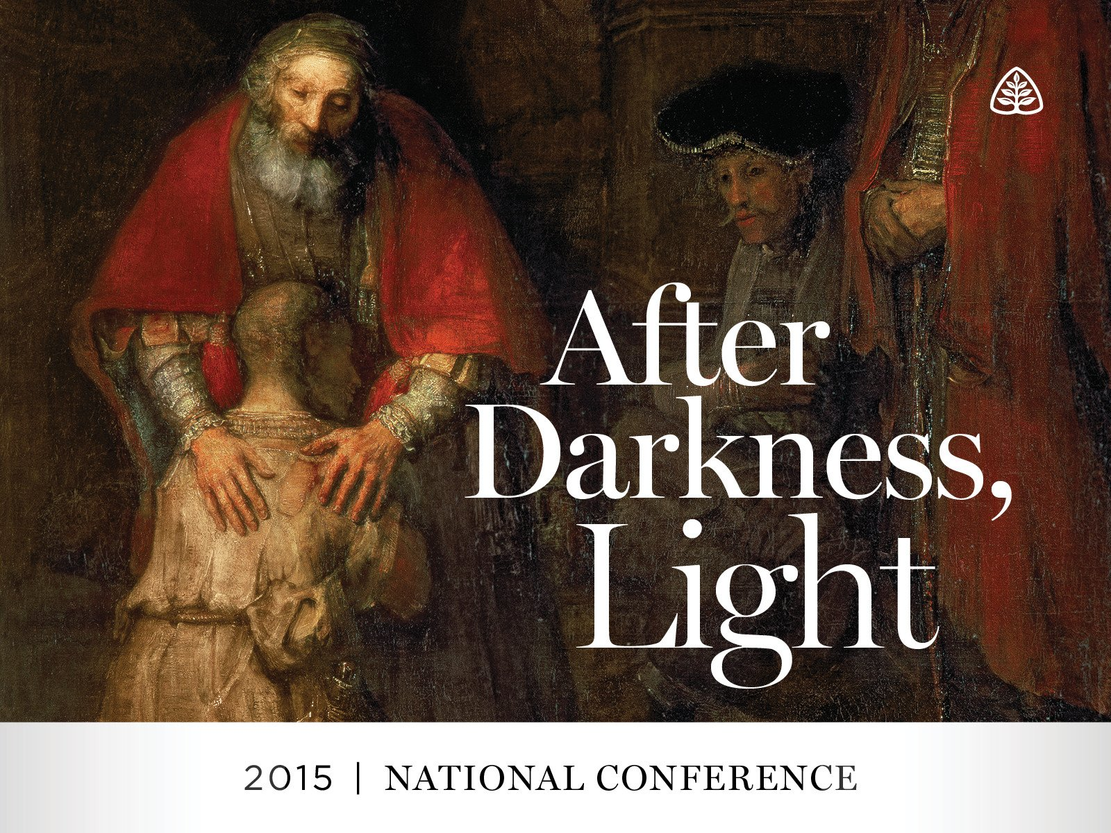 After Darkness, Light: 2015 National Conference