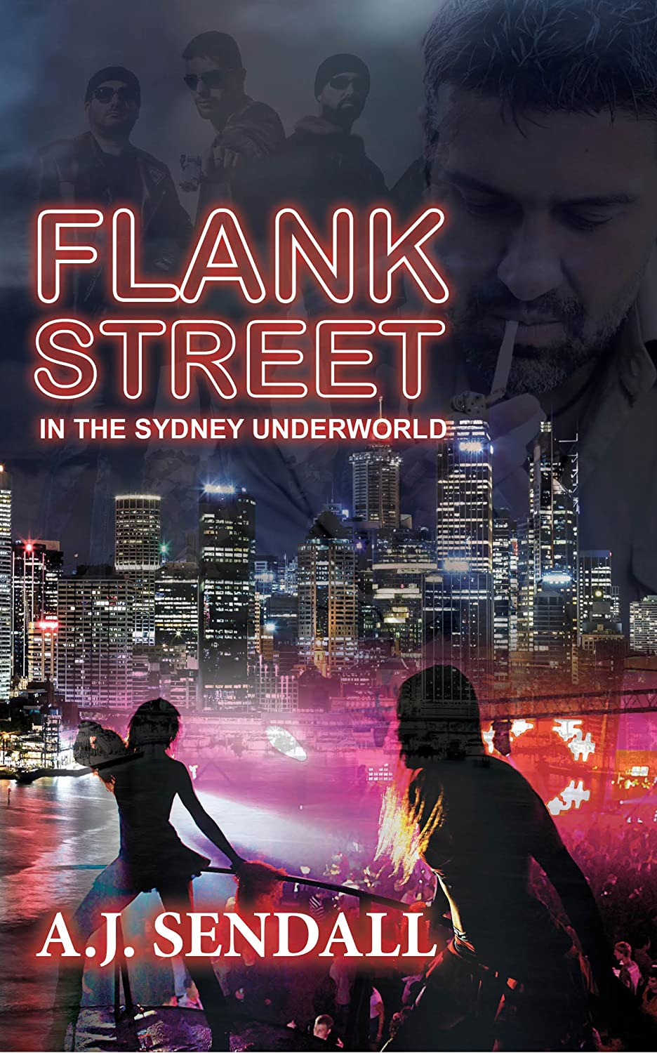 Flank Street: In The Sydney Underworld