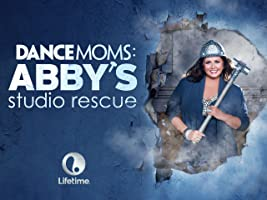Dance Moms: Abby's Studio Rescue Season 1