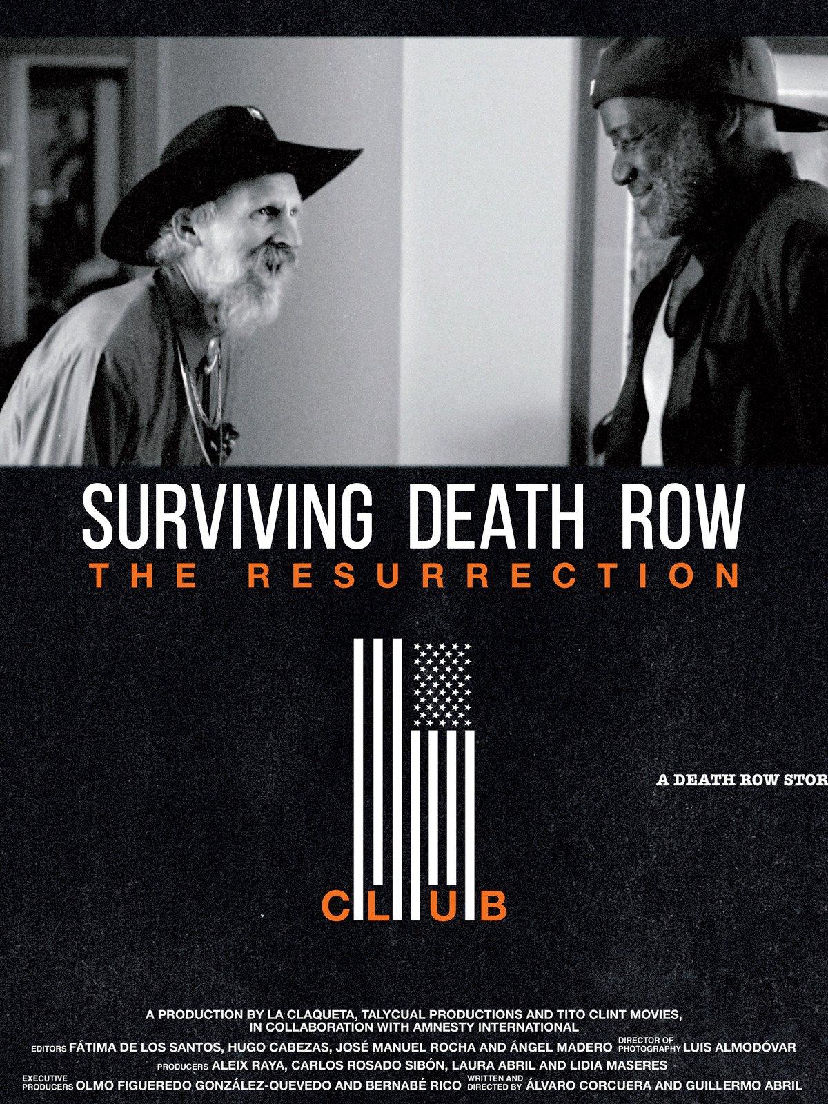 Surviving Death Row: The Resurrection Club