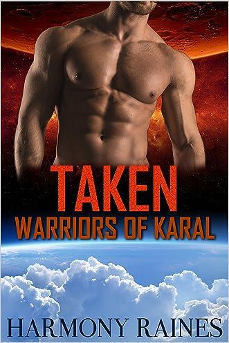 Taken: BBW Alien Lottery Romance (Warriors of Karal Book 3)