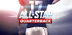 All Star Quarterback 17 - Football Lifestyle Sim by Full Fat