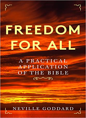 Freedom For All: A Practical Application of the Bible