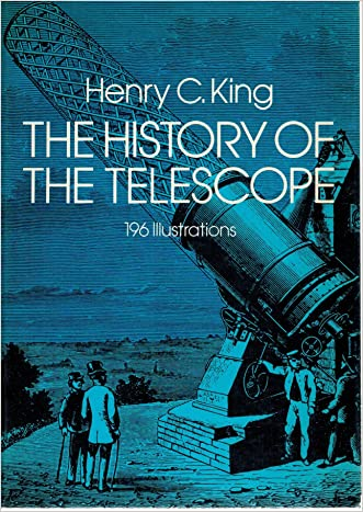 The History of the Telescope written by Henry C. King