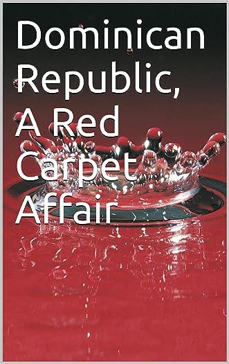 Dominican Republic, A Red Carpet Affair