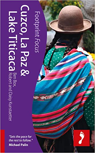 Cuzco, La Paz & Lake Titicaca (Footprint Focus)