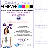 Forever Heat Transfer Paper Classic+ Universal Premium Laser Transfer for Light (8.5