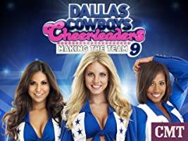 Dallas Cowboys Cheerleaders: Making The Team Season 9