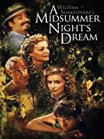 William Shakespeare's A Midsummer Night's Dream