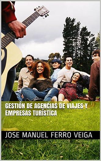 Gestión de Agencias de Viajes y Empresas Turística (Spanish Edition)