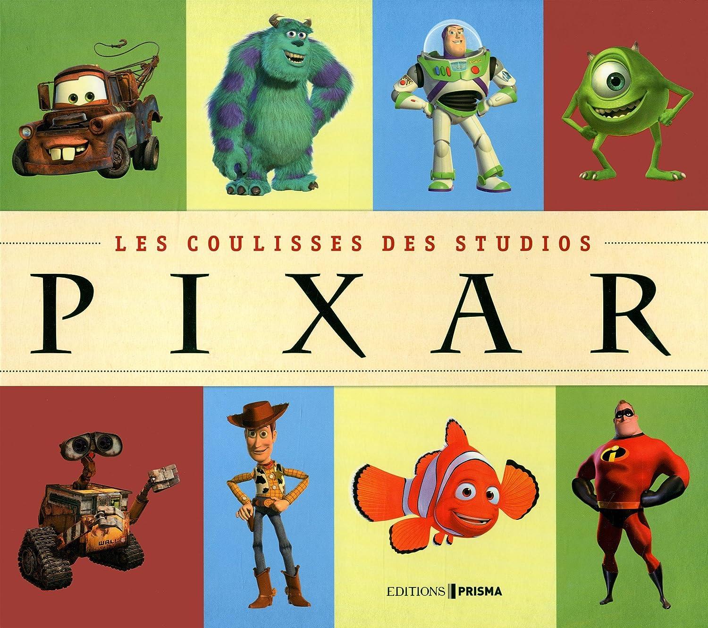 Pixar, les coulisses du studios - le livre