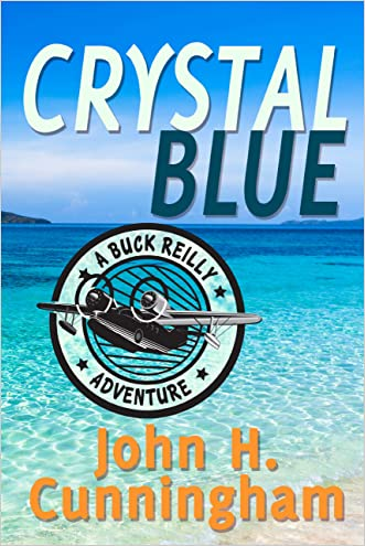 Crystal Blue (Buck Reilly Adventure Series Book 3)
