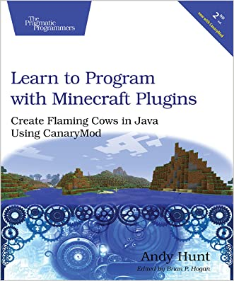 Learn to Program with Minecraft Plugins: Create Flaming Cows in Java Using CanaryMod
