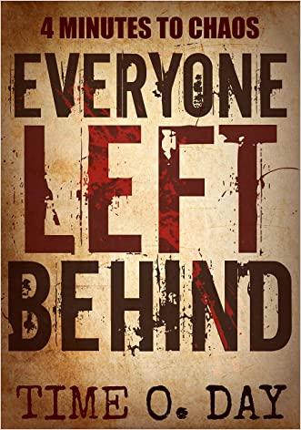 Everyone Left Behind: 4 minutes to chaos