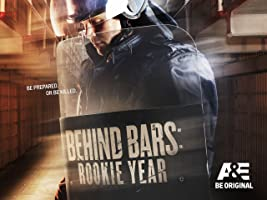 Behind Bars: Rookie Year Season 1