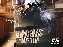 Behind Bars: Rookie Year Season 1