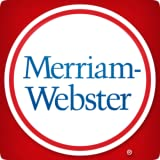 Dictionary - Merriam-Webster ~ Merriam-Webster, Inc.