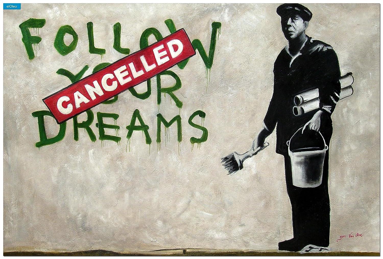 elOleo Homage to Banksy – Follow your Dreams 120×180 Gemälde auf Leinwand handgemalt 83606A – in Museumsqualität günstig kaufen