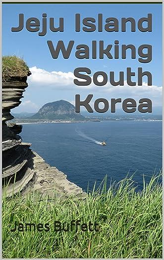 Jeju Island Walking South Korea written by James Buffett