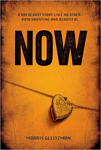Now (Once Series) written by Morris Gleitzman