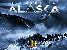 Missing in Alaska Season 1