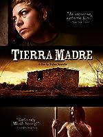 Tierra Madre (English Subtitled)