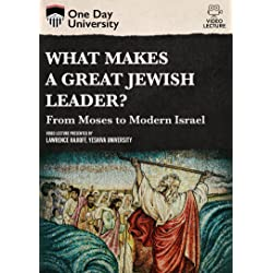 What Makes A Great Jewish Leader? From Moses To Modern Israel