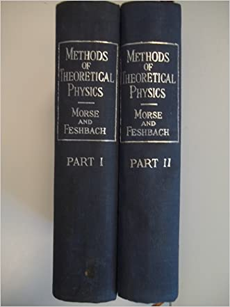 Methods of Theoretical Physics: Part I & II
