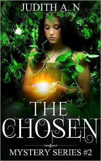 The Chosen: Heroine (Mystery Series #2)