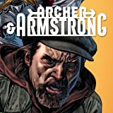 img - for Archer & Armstrong (2012- ) (Collections) (7 Book Series) book / textbook / text book