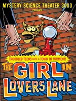 Mystery Science Theater 3000: The Girl In Lovers Lane