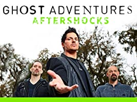 Ghost Adventures Aftershocks Volume 1