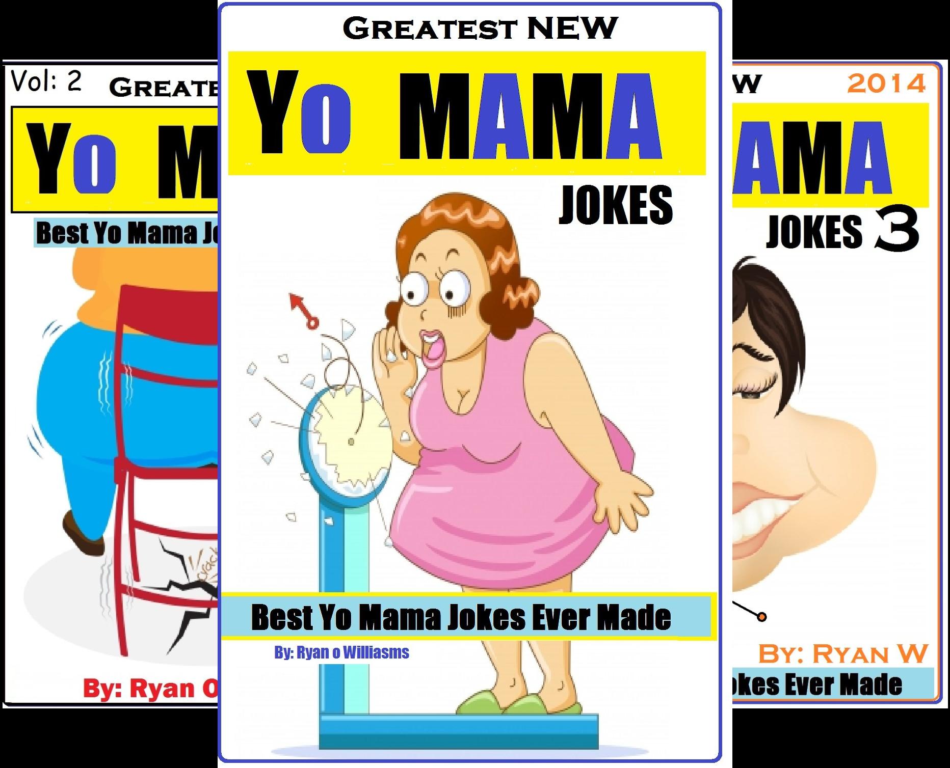 what is the best yo mama joke ever