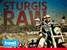 Sturgis Raw Season 1 [HD]