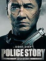 Police Story: Lockdown (English Subtitled)