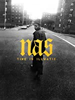 Nas: Time is Illmatic [HD]
