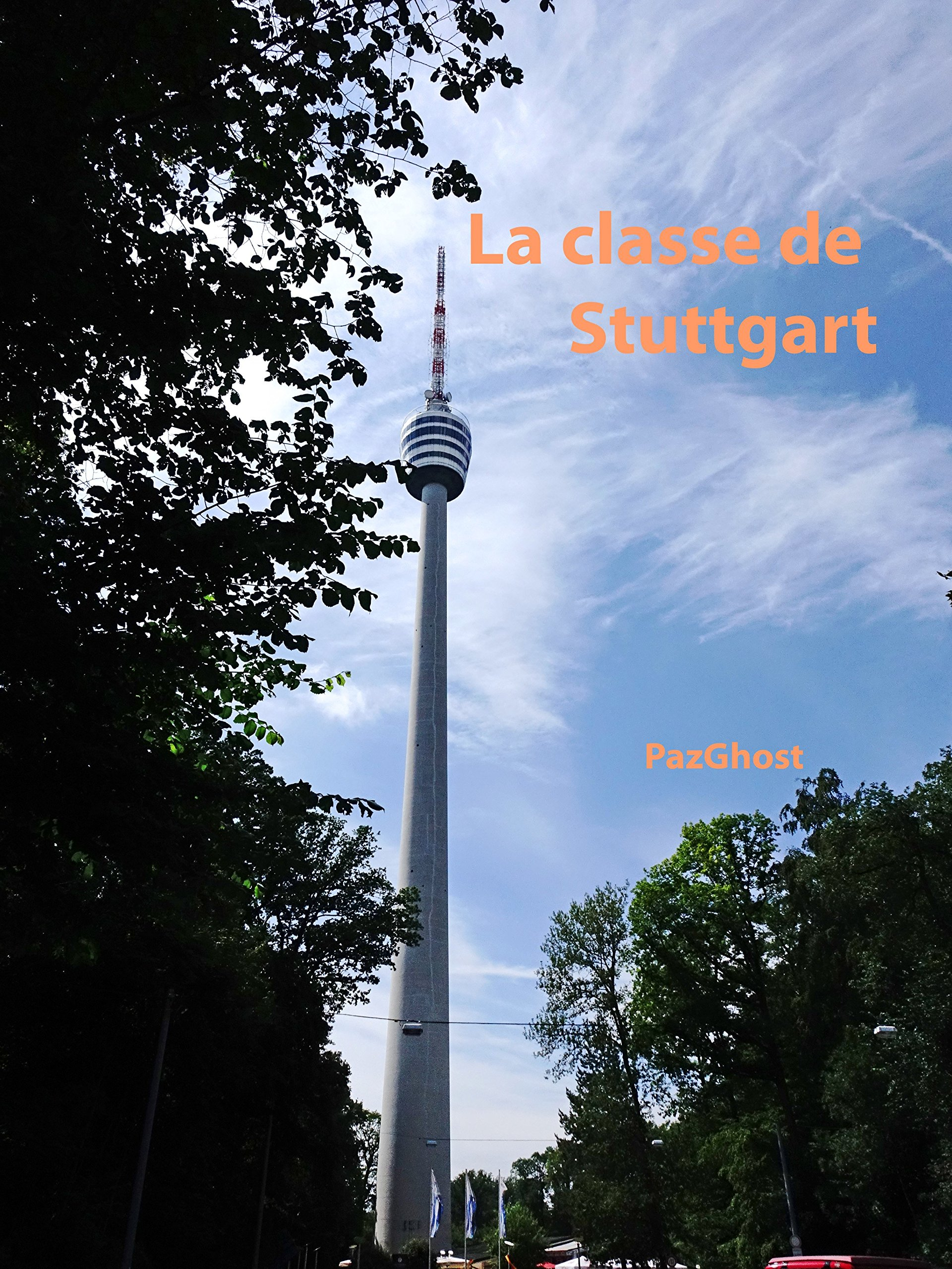La classe de Stuttgart