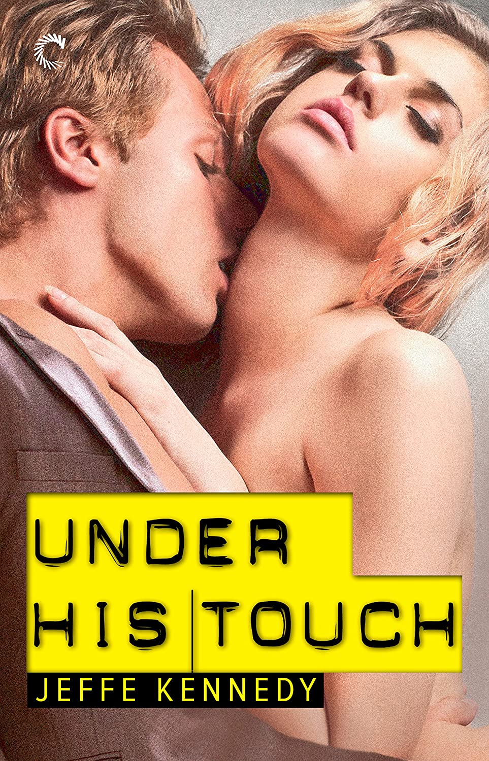 Under His Touch – Jeffe Kennedy – 3.5 stars