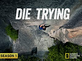 Die Trying Season 1