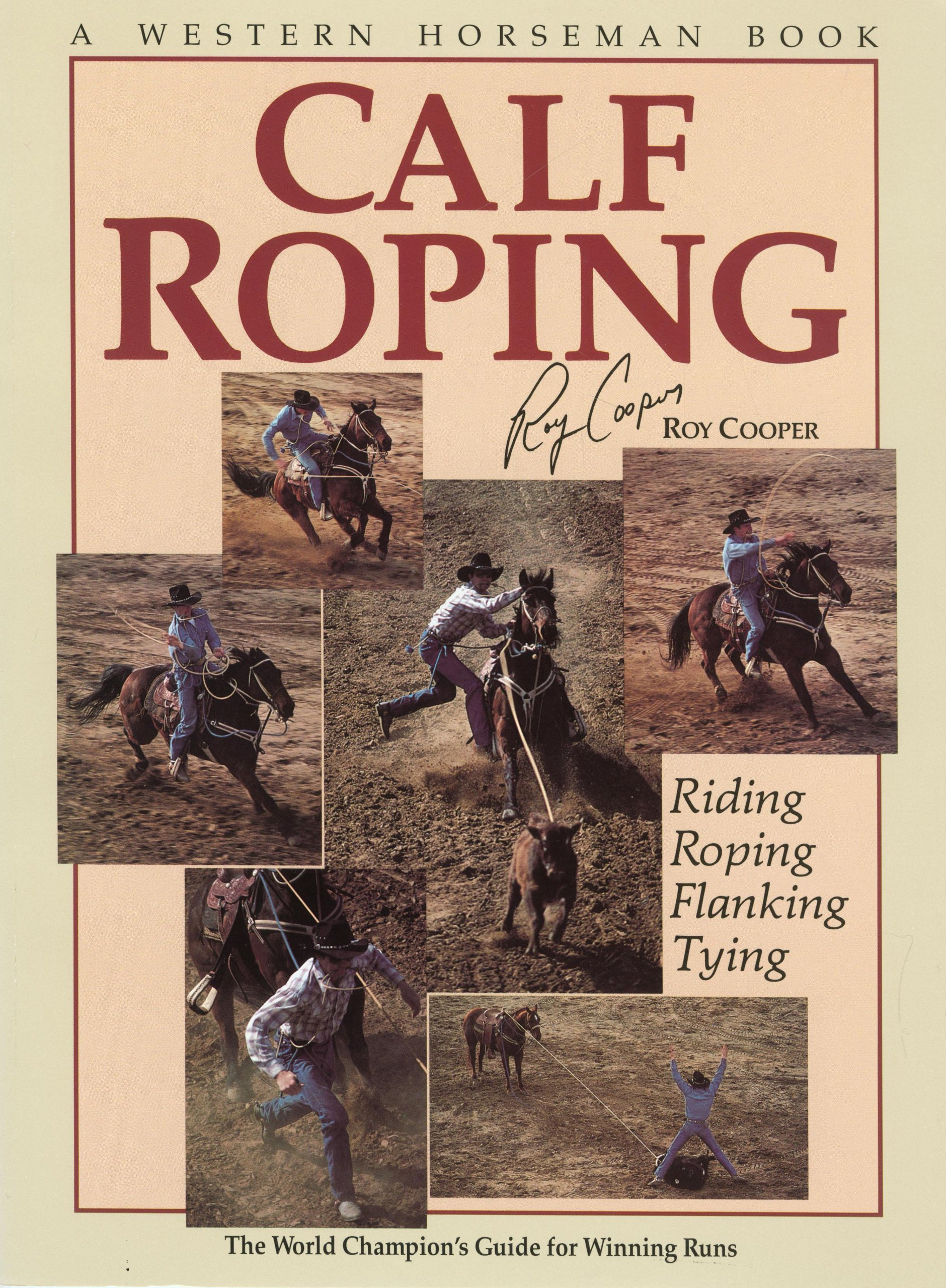 Calf Roping Supplies Calf Roping The World