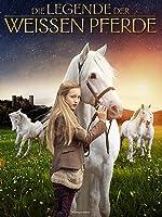 Die Legende der wei�en Pferde