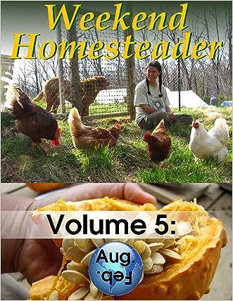 Weekend Homesteader: August written by Anna Hess