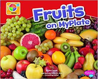 Fruits on MyPlate (What's on MyPlate?)