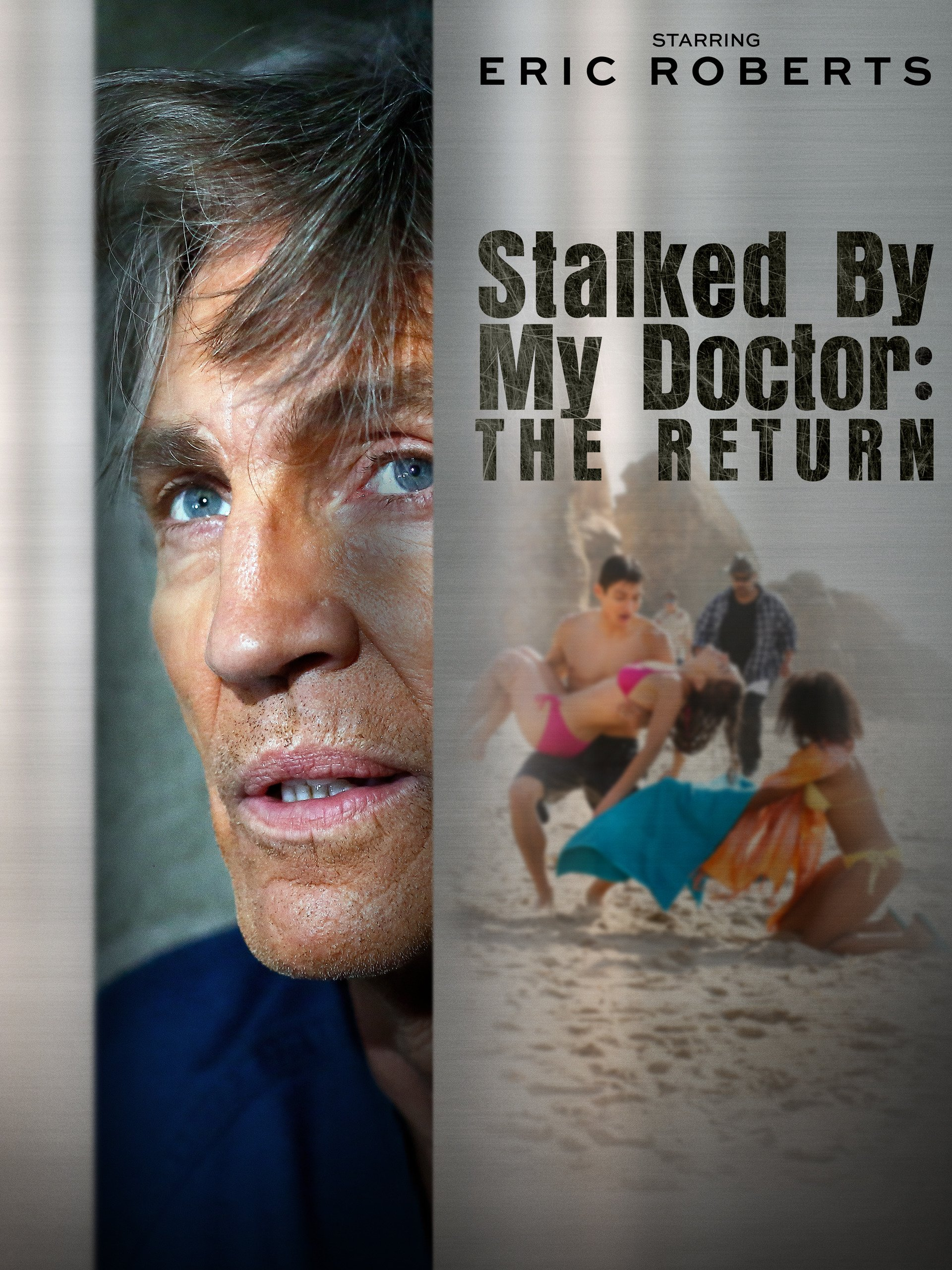 Stalked By My Doctor: The Return on Amazon Prime Video UK