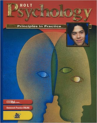 Holt Psychology: Principles in Practice: Student Edition Grades 9-12 2003